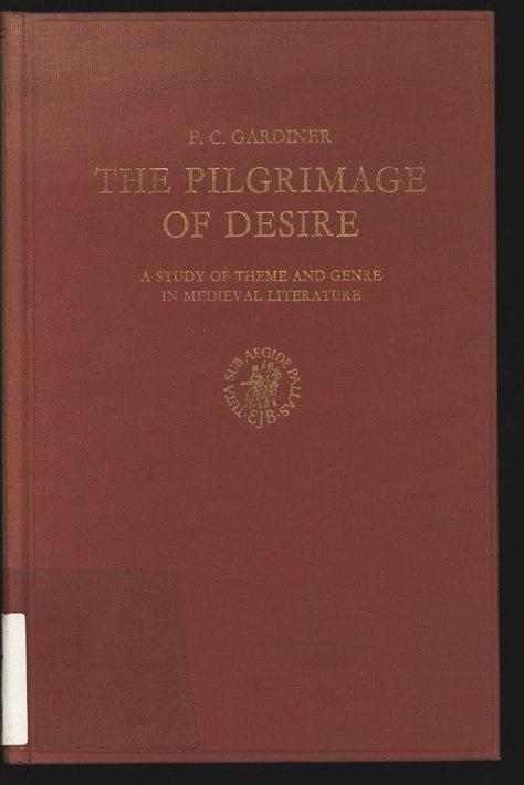 The Pilgrimage of Desire. A study of: Gardiner, F. C.: