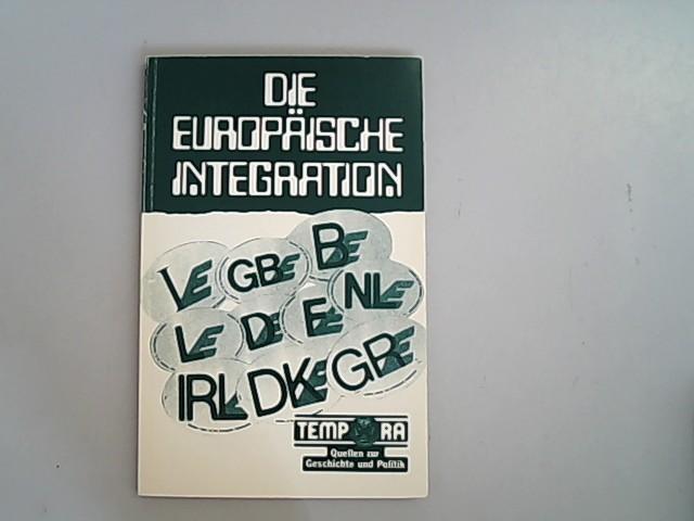 Die europäische Integration.: Lipgens, Walter:
