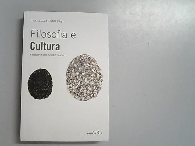 Filosofia E Cultura (Em Portuguese do Brasil) - Ivo, da Silva Junior,