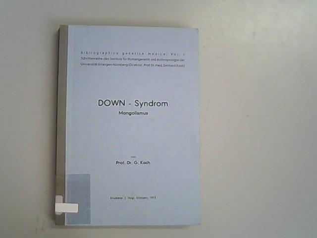 Down - Syndrom. Mongolismus.: Koch, G.,
