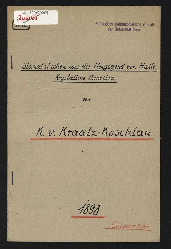 Glacial studien aus der Umgegend von Halle.: v. KRAATZ-KOSCHLAU, K.: