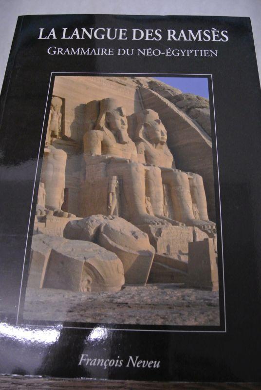 Grammaire du néo-égyptien: La langue des Ramsès. - François, Neveu,
