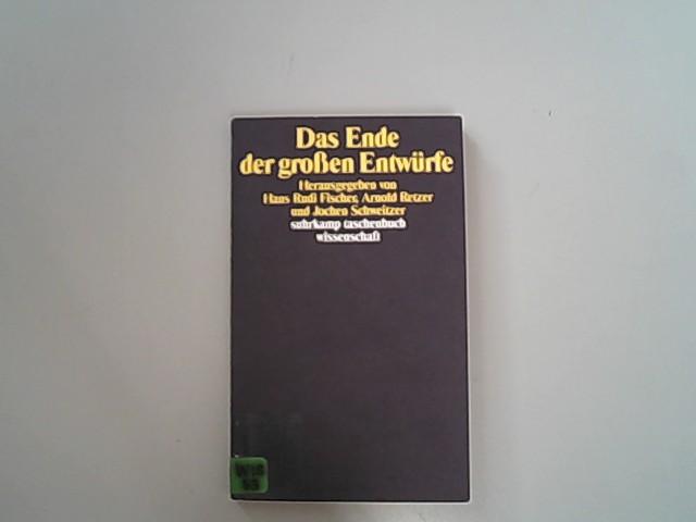 Das Ende der grossen Entwürfe.: Hans, Rudi Fischer