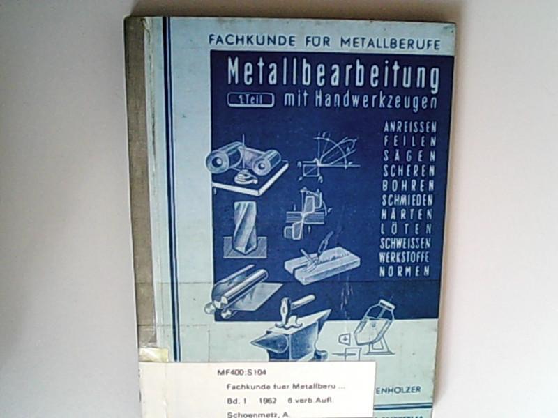 Fachkunde für Metallberufe: Karl Gruber Rudolf