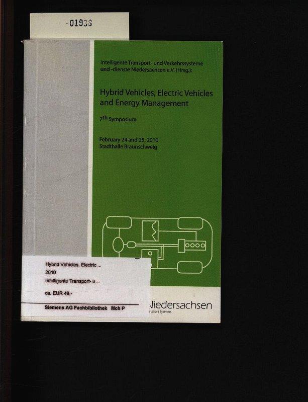 Hybrid vehicles, electric vehicles and energy management.: Intelligente, und:
