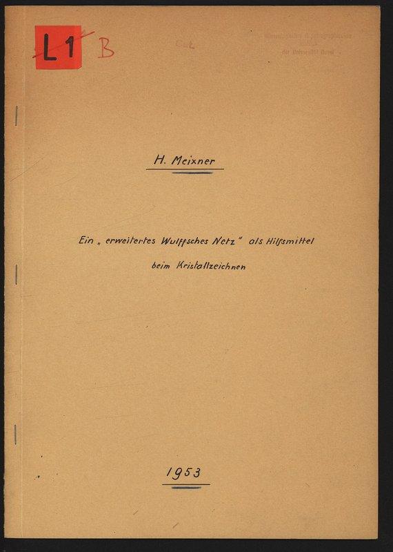 """Ein """"erweitertes Wulff sches Netz"""" als Hilfsmittel: MEIXNER, Heinz:"""