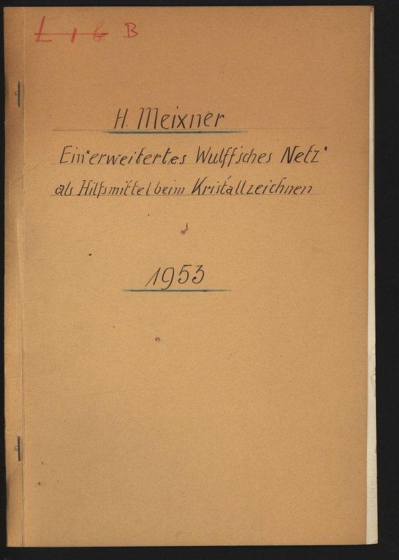 """Ein """"erweitertes Wulff'sches Netz"""" als Hilfsmittel beim: MEIXNER, Heinz:"""