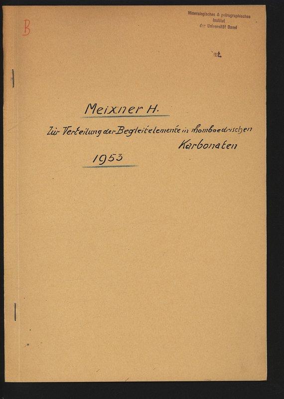 Zur Verteilung der Begleitelemente in rhomboedrischen Karbonaten.: MEIXNER, Heinz: