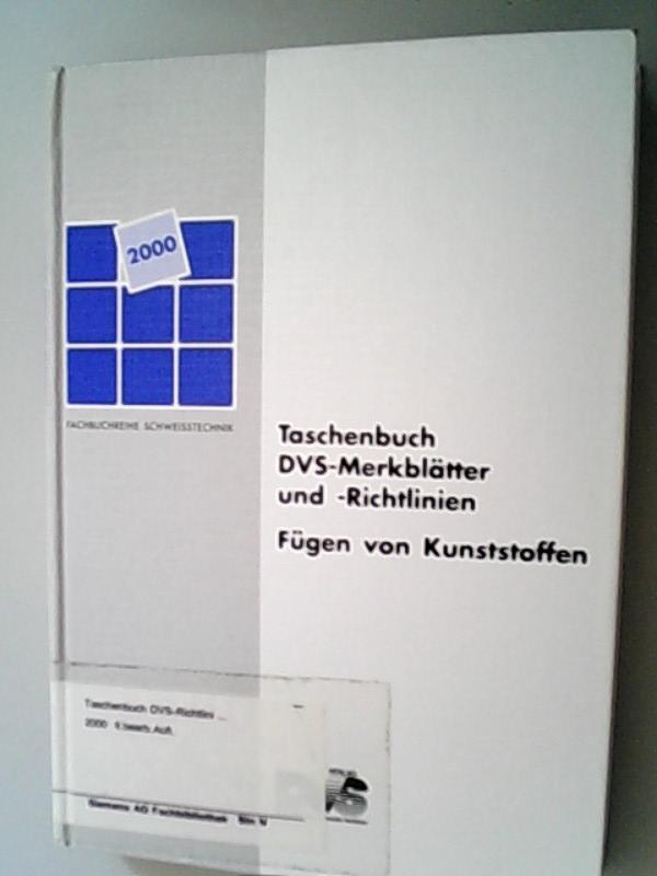 Taschenbuch DVS-Merkblätter und -Richtlinien. Fügen von Kunststoffen.