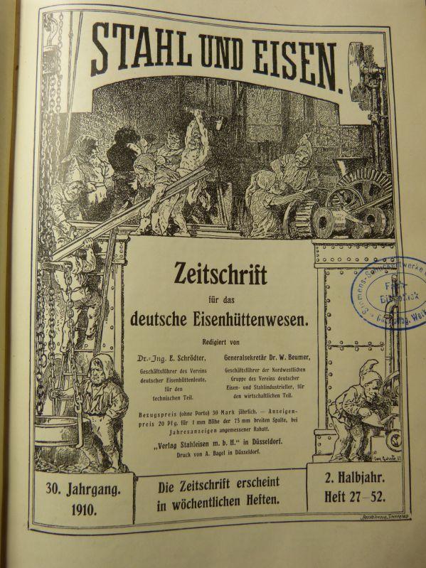 Stahl und Eisen. Zeitschrift für das deutsche: Beumer, W. und