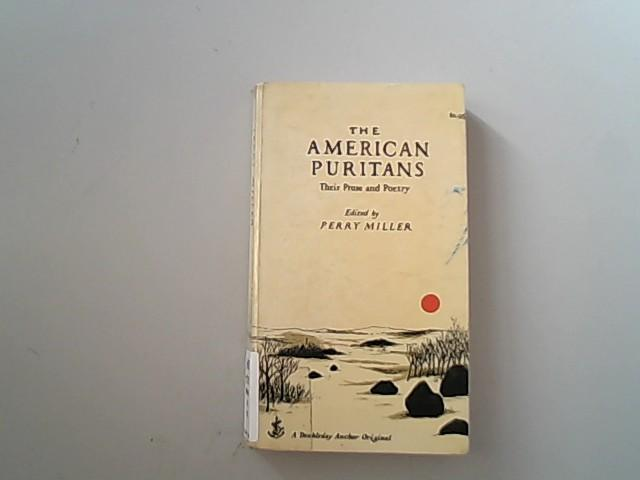 The American Puritans. Their Prose und Poetry.