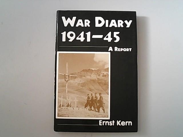 War diary, 1941-45 : a report.: Kern, Ernst,