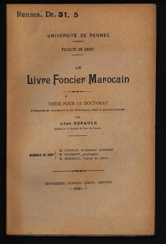 Le livre foncier marocain / Léon Depaule RENNES DR 1931.5