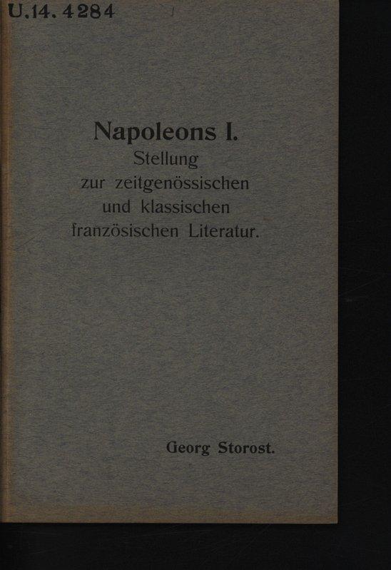 Napoleons I. Stellung zur zeitgenössischen und klassischen: Storost, Georg: