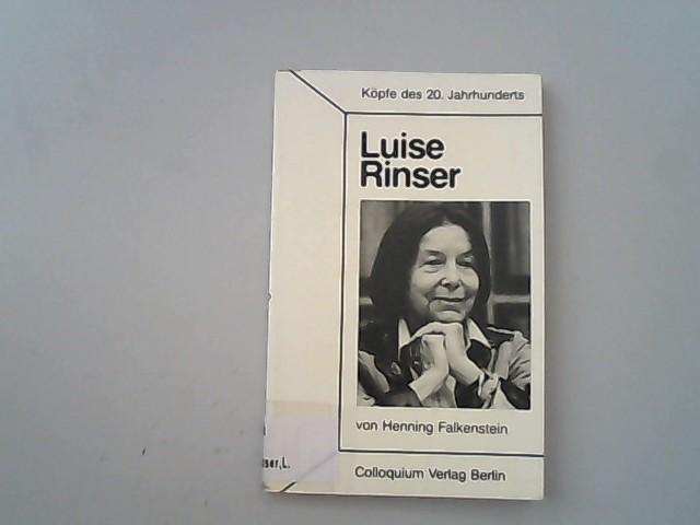Luise Rinser. - Falkenstein, Henning,