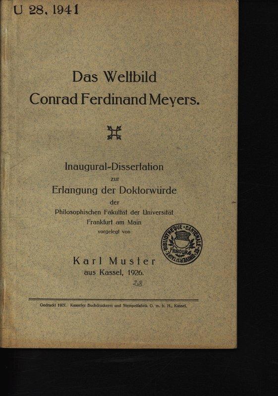Das Weltbild Conrad Ferdinand Meyers / Karl: Muster, Karl:
