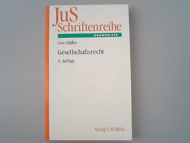 Gesellschaftsrecht.: Hüffer, Uwe,