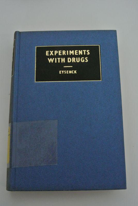 Experiments with Drugs.: Eysenck, H. J.,