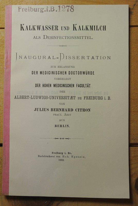 Kalkwasser und Kalkmilch als Desinfectionsmittel.: Citron, Bernhard Julius,