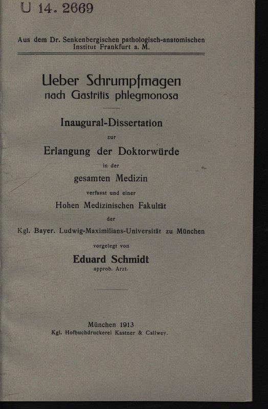 Ueber Schrumpfmagen nach Gastritis phlegmonosa / Eduard: Schmidt, Eduard,