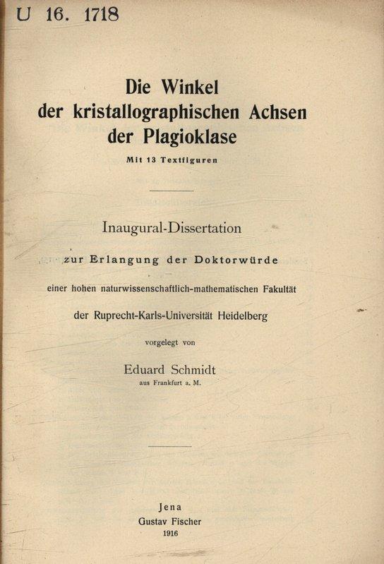 Die Winkel der kristallographischen Achsen der Plagioklase: Schmidt, Eduard,