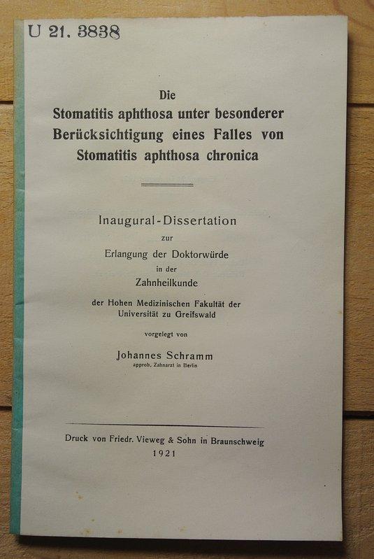 Die Stomatitis aphthosa unter besonderer Berücksichtigung eines: Schramm, Johannes,