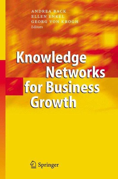 Knowledge Networks for Business Growth: Back, Andrea, Ellen