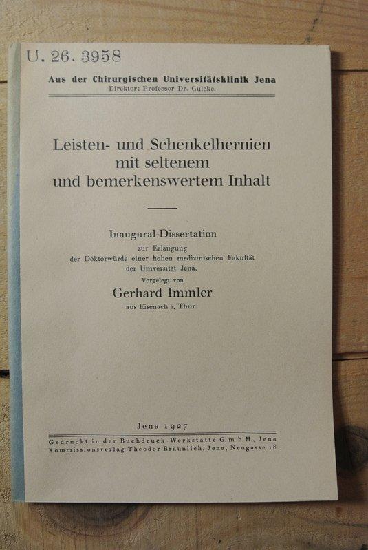 Leisten- und Schenkelhernien mit seltenem und bemerkenswertem: Immler, Gerhard,