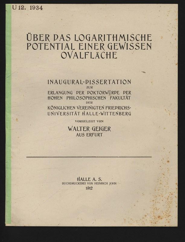ÜBER DAS LOGARITHMISCHE POTENTIAL EINER GEWISSEN OVALFLÄCHE.: Geiger, Walter,