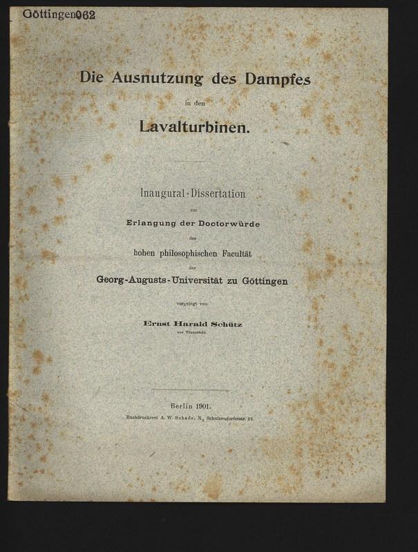 Die Ausnutzung des- Dampfes in den Lavalturbinen.: Schütz, Ernst Harald,