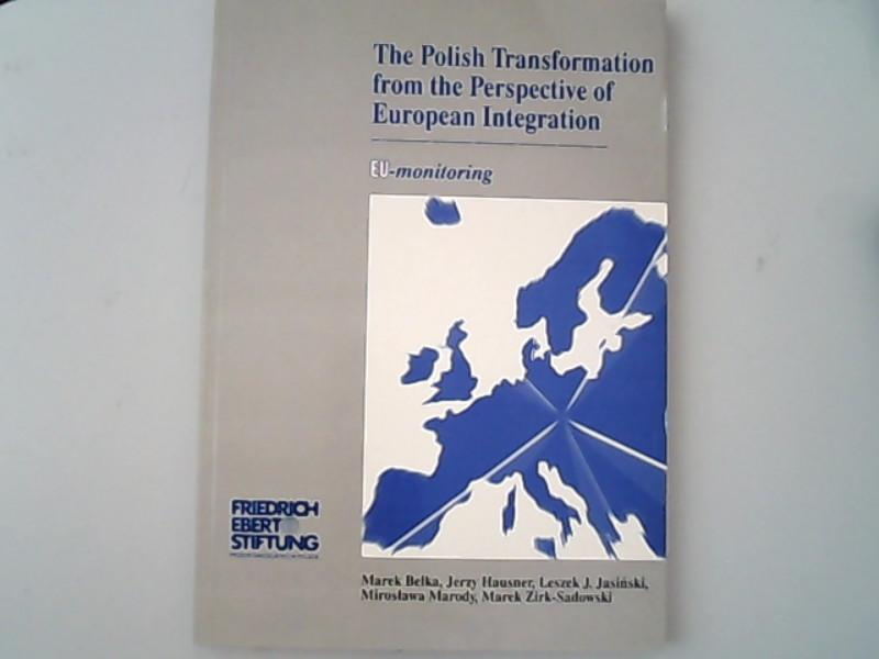 The Polish Transformation for the Perspective of: Marek, Belka,