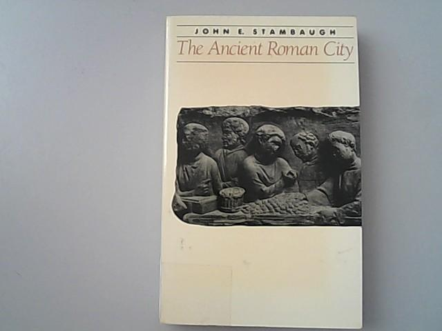 The Ancient Roman City. (Ancient Society and History).