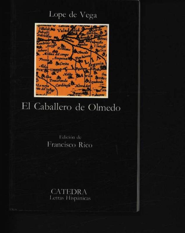 El caballero de Olmedo 147 - Vega, Lope de