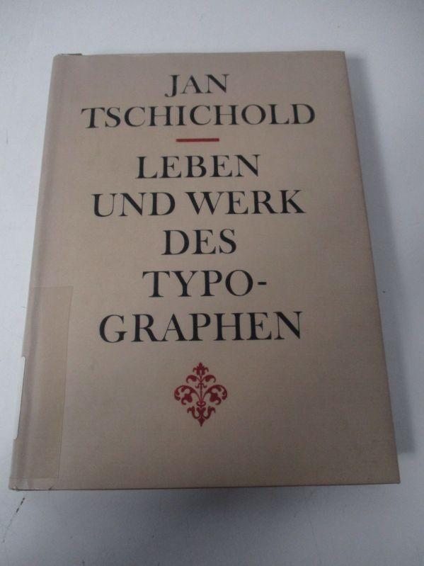 Leben und Werk des Typographen Jan Tschichold.: Tschichold, Jan,