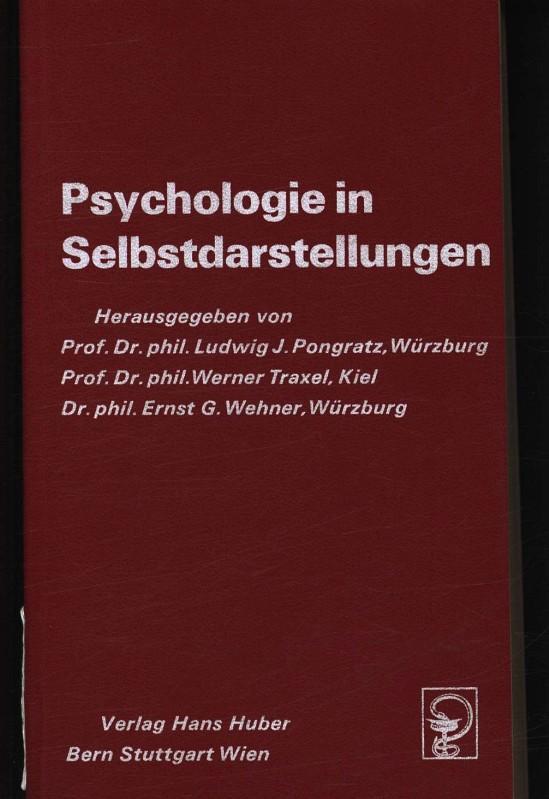 Psychologie in Selbstdarstellungen , - Pongratz, Ludwig J.