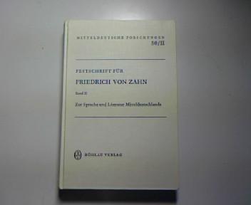 Festschrift für Friedrich Friedrich von Zahn. Band II. Zur Sprache und Literatur ...