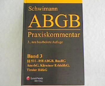 ABGB Praxiskommentar. 3 Auflage.: Schwimann, Michael [Hrsg.]: