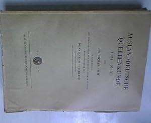 Auslanddeutsche Quellenkunde 1924-1933. In Verbindung mit dem Volksbund für das Deutschtum im ...