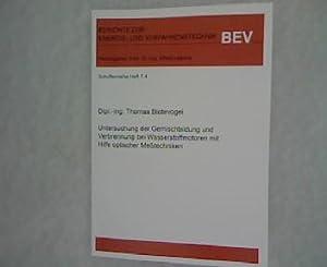 Untersuchung der Gemischbildung und Verbrennung bei Wasserstoffmotoren mit Hilfe optischer Me&szlig...