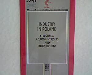Industry in Poland: Structural Adjustment Issues and: Guinet, Jean and