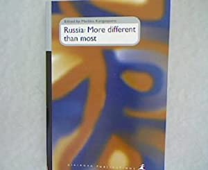 Russia: More Different Than Most.: Kangaspuro, M. [Ed.]: