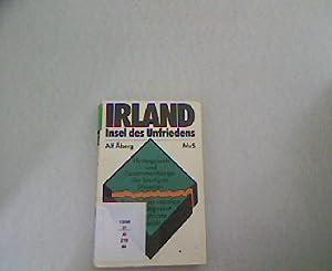 Irland. Insel des Unfriedens. Hintergründe und Zusammenhänge der heutigen Situation. Eine...