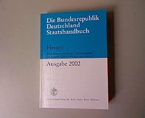 Die Bundesrepublik Deutschland Staatshandbuch, Hessen.: Gr�ttner, Stefan: