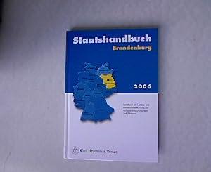 Staatshandbuch: Brandenburg. Ausgabe 2006.: Articus, Stephan: