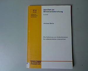 Die Bedeutung von Auslandsmessen für mittelständische Unternehmen. Schriften zur ...