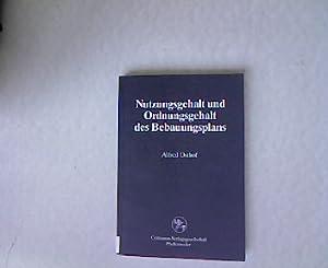 Nutzungsgehalt und Ordnungsgehalt des Bebauungsplans. Reihe Rechtswissenschaft, Band 48.: Osthof, ...