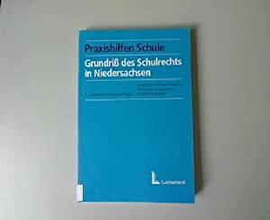 Grundriss des Schulrechts in Niedersachsen. 5 Auflage.: Barth, Friedrich Wilhelm, Wilhelm Habermalz...
