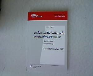 Außenwirtschaftsrecht. Kriegswaffenkontrollrecht. Textsammlung mit Einführung. 8 Auflage...
