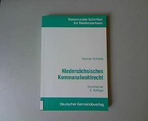 Niedersächsisches Kommunalwahlrecht. Kommentar. 2 Auflage. Kommunale Schriften für ...