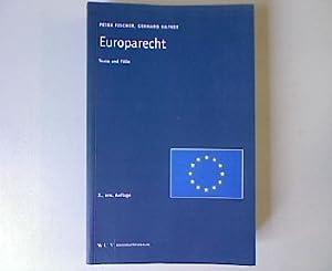 Europarecht: Texte und Fälle. 2 Auflage.: Fischer, Peter: